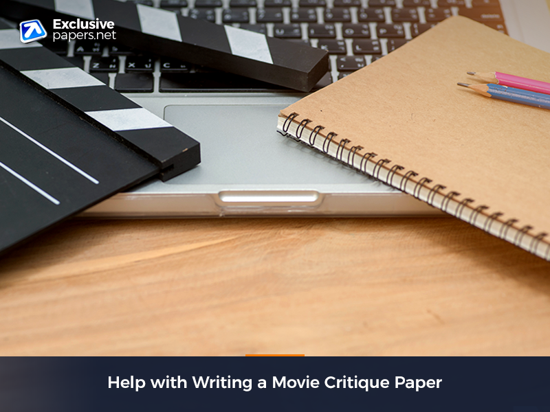 Help with Writing a Movie Critique Paper
