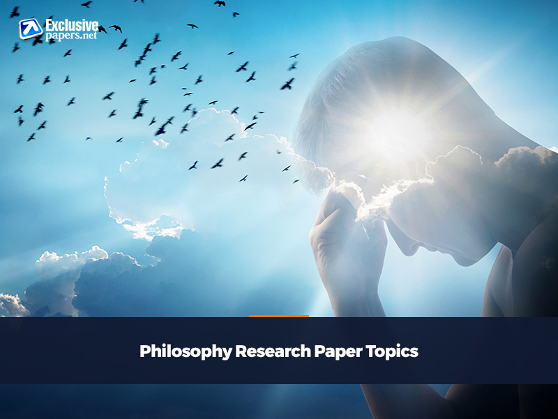 Philosophy Research Paper Topics