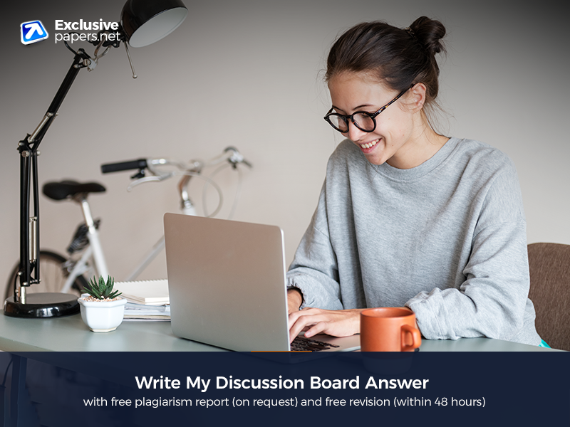 Write My Discussion Board Answer