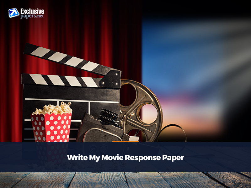 Write My Movie Response Paper