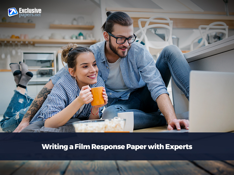Writing a Film Response Paper with Experts